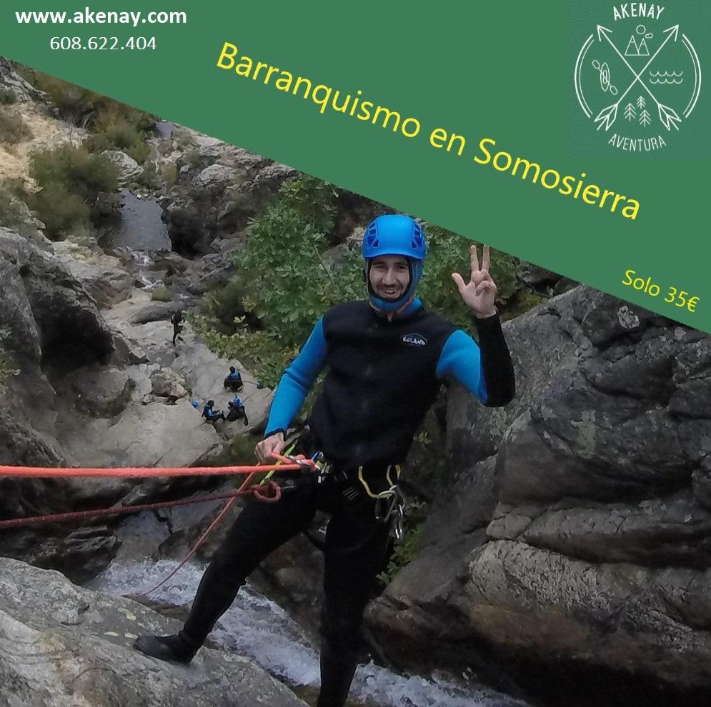 Barranquismo en Somosierra : Madrid